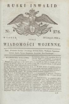 Ruski Inwalid : czyli wiadomości wojenne. 1820, № 278 (23 listopada)