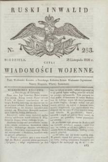 Ruski Inwalid : czyli wiadomości wojenne. 1820, № 283 (28 listopada)