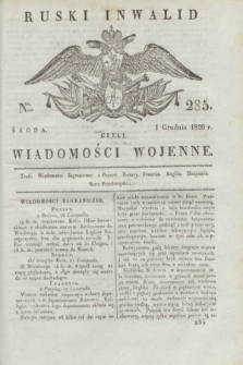 Ruski Inwalid : czyli wiadomości wojenne. 1820, № 285 (1 grudnia)
