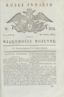 Ruski Inwalid : czyli wiadomości wojenne. 1820, № 293 (10 grudnia)