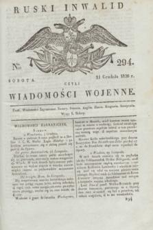 Ruski Inwalid : czyli wiadomości wojenne. 1820, № 294 (11 grudnia)