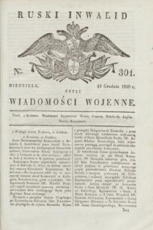 Ruski Inwalid : czyli wiadomości wojenne. 1820, № 301 (19 grudnia)