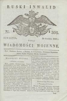 Ruski Inwalid : czyli wiadomości wojenne. 1820, № 306 (30 grudnia) + wkładka