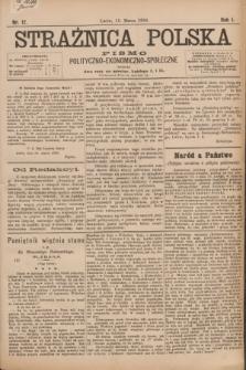 Strażnica Polska : pismo polityczno-ekonomiczno-społeczne. R.1 [i.e.7], nr 12 (15 marca 1886)