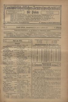 Landwirtschaftliches Zentralwochenblatt für Polen. Jg.9, Nr. 6 (10 Februar 1928)