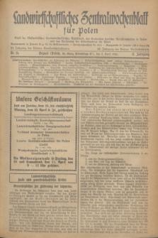Landwirtschaftliches Zentralwochenblatt für Polen : Blatt der Westpolnischen Landwirtschaftlichen Gesellschaft, des Verbandes deutscher Genossenschaften in Polen und des Verbandes der Güterbeamten für Polen. Jg.17, Nr. 14 (3 April 1936) + dod.