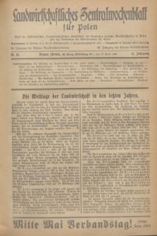 Landwirtschaftliches Zentralwochenblatt für Polen : Blatt der Westpolnischen Landwirtschaftlichen Gesellschaft, des Verbandes deutscher Genossenschaften in Polen und des Verbandes der Güterbeamten für Polen. Jg.17, Nr. 16 (17 April 1936) + dod.