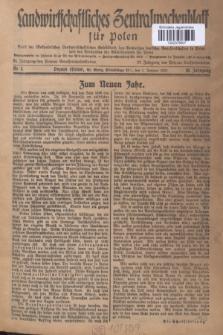 Landwirtschaftliches Zentralwochenblatt für Polen : Blatt der Westpolnischen Landwirtschaftlichen Gesellschaft, des Verbandes deutscher Genossenschaften in Polen und des Verbandes der Güterbeamten für Polen. Jg.18, Nr. 1 (1 Januar 1937) + dod.