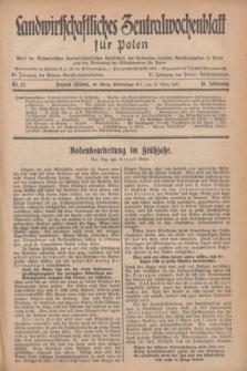 Landwirtschaftliches Zentralwochenblatt für Polen : Blatt der Westpolnischen Landwirtschaftlichen Gesellschaft, des Verbandes deutscher Genossenschaften in Polen und des Verbandes der Güterbeamten für Polen. Jg.18, Nr. 12 (17 März 1937) + dod.