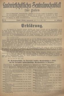 Landwirtschaftliches Zentralwochenblatt für Polen : Blatt der Westpolnischen Landwirtschaftlichen Gesellschaft, der Verbände deutscher Genossenschaften in Polen und Landwirtschaftlicher Genossenschaften in Westpolen und des Verbandes der Güterbeamten für Polen. Jg.15, Nr. 18 (4 Mai 1934) + dod.