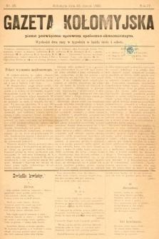 Gazeta Kołomyjska : pismo poświęcone sprawom spoleczno-ekonomicznym. 1892, nr25