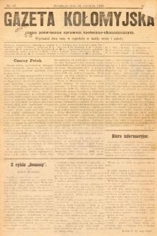 Gazeta Kołomyjska : pismo poświęcone sprawom spoleczno-ekonomicznym. 1893, nr45