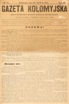 Gazeta Kołomyjska : pismo poświęcone sprawom spoleczno-ekonomicznym. 1897, nr51