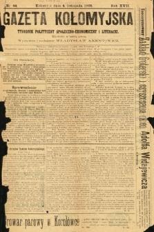 Gazeta Kołomyjska : tygodnik społeczno-ekonomiczny i literacki. 1905, nr44