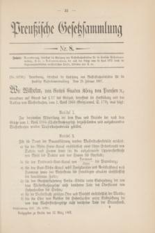 Preußische Gesetzsammlung. 1907, Nr. 8 (12 März)