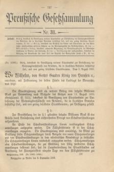 Preußische Gesetzsammlung. 1909, Nr. 31 (8 September)