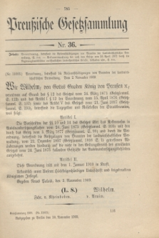 Preußische Gesetzsammlung. 1909, Nr. 36 (30 November)