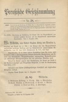 Preußische Gesetzsammlung. 1909, Nr. 38 (18 Dezember)