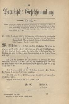 Preußische Gesetzsammlung. 1909, Nr. 40 (21 Dezember)