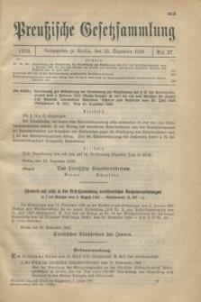 Preußische Gesetzsammlung. 1928, Nr. 37 (19 Dezember)