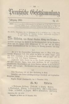 Preußische Gesetzsammlung. 1915, Nr. 47 (16 November)