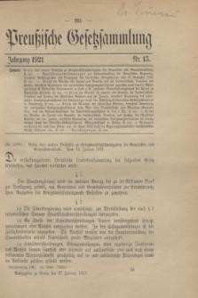 Preußische Gesetzsammlung. 1921, Nr. 15 (17 Februar)