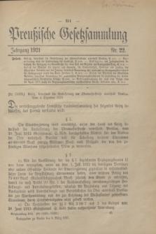 Preußische Gesetzsammlung. 1921, Nr. 22 (5 März)