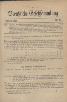 Preußische Gesetzsammlung. 1921, Nr. 36 (3 Juni)