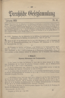 Preußische Gesetzsammlung. 1921, Nr. 42 (1 Juli)