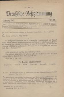Preußische Gesetzsammlung. 1921, Nr. 44 (18 Juli)