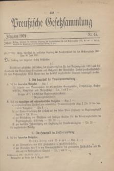 Preußische Gesetzsammlung. 1921, Nr. 47 (8 August)