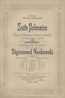 Suite Polonaise : Chansons, Romances et Danses nationales d'apres des mélodies originales : pour piano à 4 mains et à 2 mains : oeuvre 28. 8, Mazur