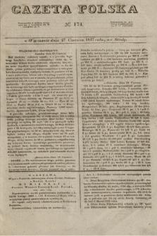 Gazeta Polska. 1827, N. 174 (27 czerwca)