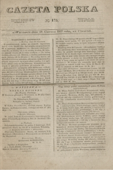 Gazeta Polska. 1827, N. 175 (28 czerwca)