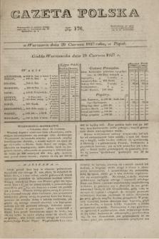 Gazeta Polska. 1827, N. 176 (29 czerwca)