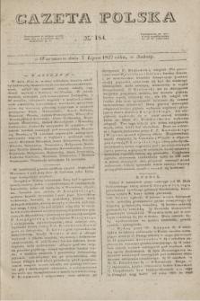 Gazeta Polska. 1827, N. 184 (7 lipca)