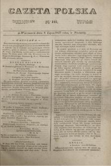Gazeta Polska. 1827, N. 185 (8 lipca)