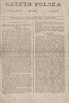 Gazeta Polska. 1827, N. 186 (9 lipca)