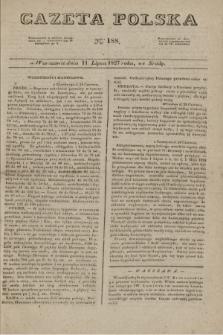 Gazeta Polska. 1827, N. 188 (11 lipca)