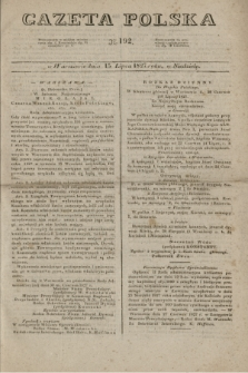 Gazeta Polska. 1827, N. 192 (15 lipca)