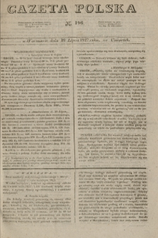 Gazeta Polska. 1827, N. 196 (19 lipca)
