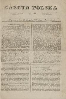Gazeta Polska. 1827, N. 235 (27 sierpnia)