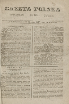 Gazeta Polska. 1827, N. 238 (30 sierpnia)