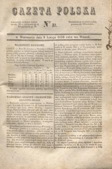 Gazeta Polska. 1830, Nro 37 (9 lutego)