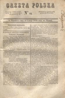 Gazeta Polska. 1830, Nro 44 (16 lutego)