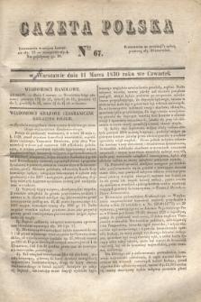 Gazeta Polska. 1830, Nro 67 (11 marca)