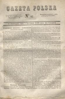 Gazeta Polska. 1830, Nro 87 (1 kwietnia)