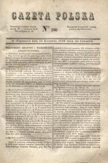 Gazeta Polska. 1830, Nro 100 (15 kwietnia)