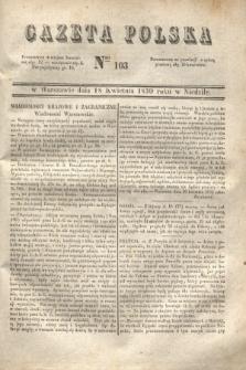 Gazeta Polska. 1830, Nro 103 (18 kwietnia)