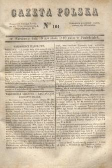 Gazeta Polska. 1830, Nro 104 (19 kwietnia)